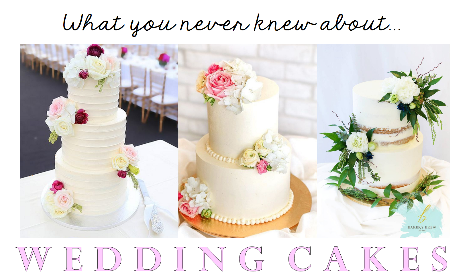 All about wedding cakes | Baker\'s Brew